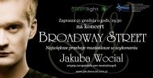 "Warszawski koncert ""Broadway Street"" Jakuba Wociala"